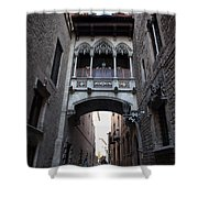 Carrer Del Bisbe Street In Gothic Quarter Of Barcelona Shower Curtain