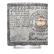 Continental Currency, 1779 Shower Curtain