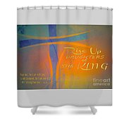 Daughters Of The King Shower Curtain