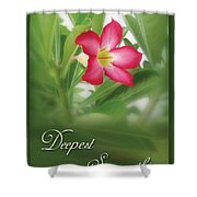 Deepest Sympathies Greeting Card Shower Curtain