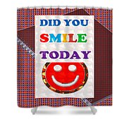 Did You Smile Today Background Designs  And Color Tones N Color Shades Available For Download Rights Shower Curtain