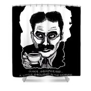 Groucho In The Morning Shower Curtain