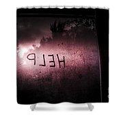 Help Written On A Misty Glass Window. No Escape Shower Curtain