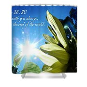 1 I Am With You Always Shower Curtain