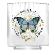 I Can Do Anything I Dream Shower Curtain