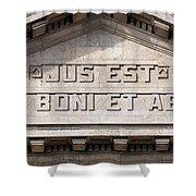 Jus Est Ars Boni Et Aequi Shower Curtain