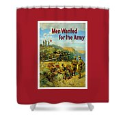 Men Wanted For The Army Shower Curtain