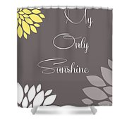 My Only Sunshine Peony Flowers Shower Curtain
