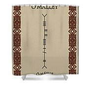 O'malley Written In Ogham Shower Curtain