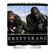 Perseverance Inspirational Quote Shower Curtain