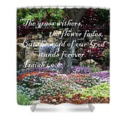 Stands Forever Shower Curtain