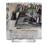 Mary, Queen Of Scots (1542-1587) Shower Curtain