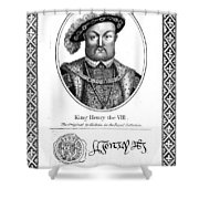 Henry Viii (1491-1547) Shower Curtain
