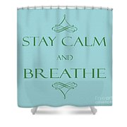 181- Breathe Shower Curtain
