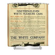 1911 - White Automobile Company Advertisement Shower Curtain
