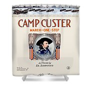 1917 - Camp Custer March One Step Sheet Music - Edward Schroeder - Color Shower Curtain