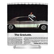 1969 Pontiac Firebird 400 - The Graduate Shower Curtain