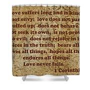 1st Corinthians 13 Verses 4-7 Shower Curtain