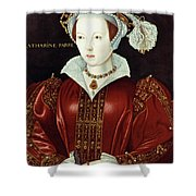 Catherine Parr (1512-1548) Shower Curtain