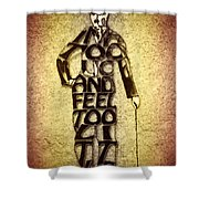 Charles Chaplin Quote Typography Art Shower Curtain