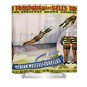 Circus Poster, C1898 Shower Curtain