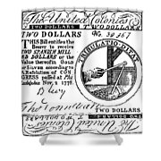 Continental Banknote, 1776 Shower Curtain