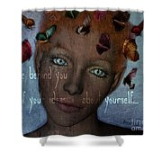 Leave Behind You All Of Your Ideas About Yourself Shower Curtain by Barbara Orenya