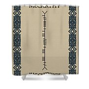 Mccarthy Written In Ogham Shower Curtain