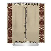 Mcloughlin Written In Ogham Shower Curtain