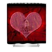 My Hearts Desire Shower Curtain