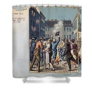 Stamp Act Riot, 1765 Shower Curtain