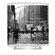 Stay Merry - Christmas Is Coming - Holiday And Christmas Card Shower Curtain