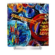 Then Came Love Shower Curtain
