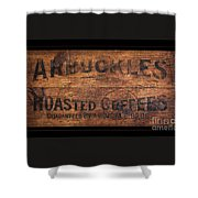 Vintage Arbuckles Roasted Coffee Sign Shower Curtain
