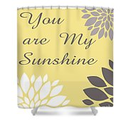 You Are My Sunshine Peony Flowers Shower Curtain