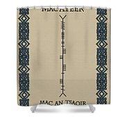 Macateer Written In Ogham Shower Curtain