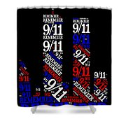 Remember 9-11 Shower Curtain