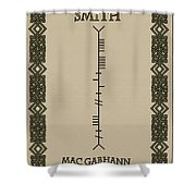 Smith Written In Ogham Shower Curtain