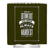 Life Motivating Quotes Poster Shower Curtain
