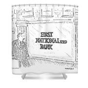 First Nationalized Bank Shower Curtain