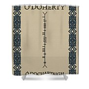 O'doherty Written In Ogham Shower Curtain