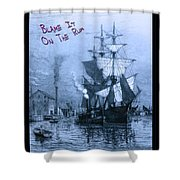 Blame It On The Rum Schooner Shower Curtain