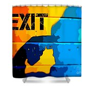 A Colorful Exit  Shower Curtain