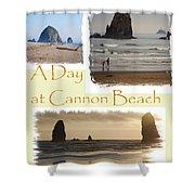 A Day On Cannon Beach Shower Curtain