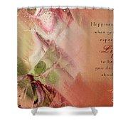 A Fleur De Peau - Happiness Quote 03 Shower Curtain