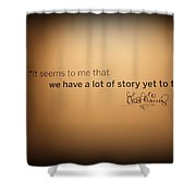 A Lot Of Stories Shower Curtain
