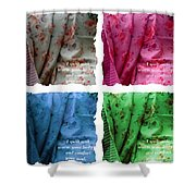 A Quilt Will Warm Your Body And Comfort Your Soul Shower Curtain
