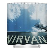 A Sign That Reads Nirvana Shower Curtain