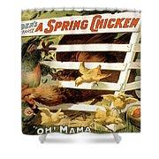 A Spring Chicken Shower Curtain