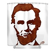 Abraham Lincoln Original Coffee Painting Shower Curtain